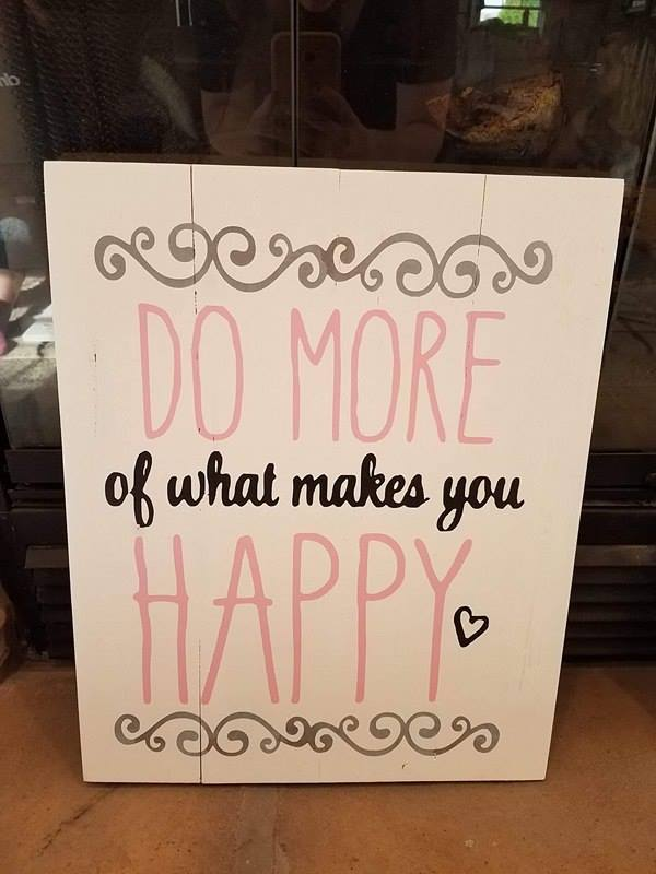 Do more of what makes you happy flourishes 14x17