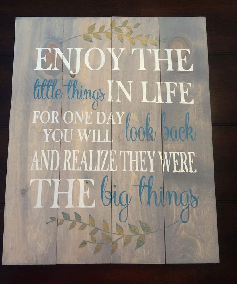 Enjoy the little things in life with vines 14x17