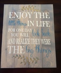 Enjoy the little things in life with vines 10.5x14