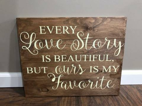Every love story is beautiful 10.5x14