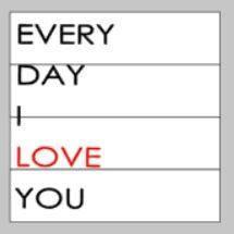 Every day I love you 14x14