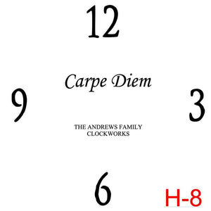(H-8) Numbers 12, 3, 6, 9 insert Carpe Diem with family name est date