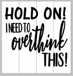 Hold on! I need to overthink this 14x14