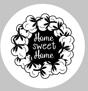 "Home sweet home with cotton wreath-round 15""round"