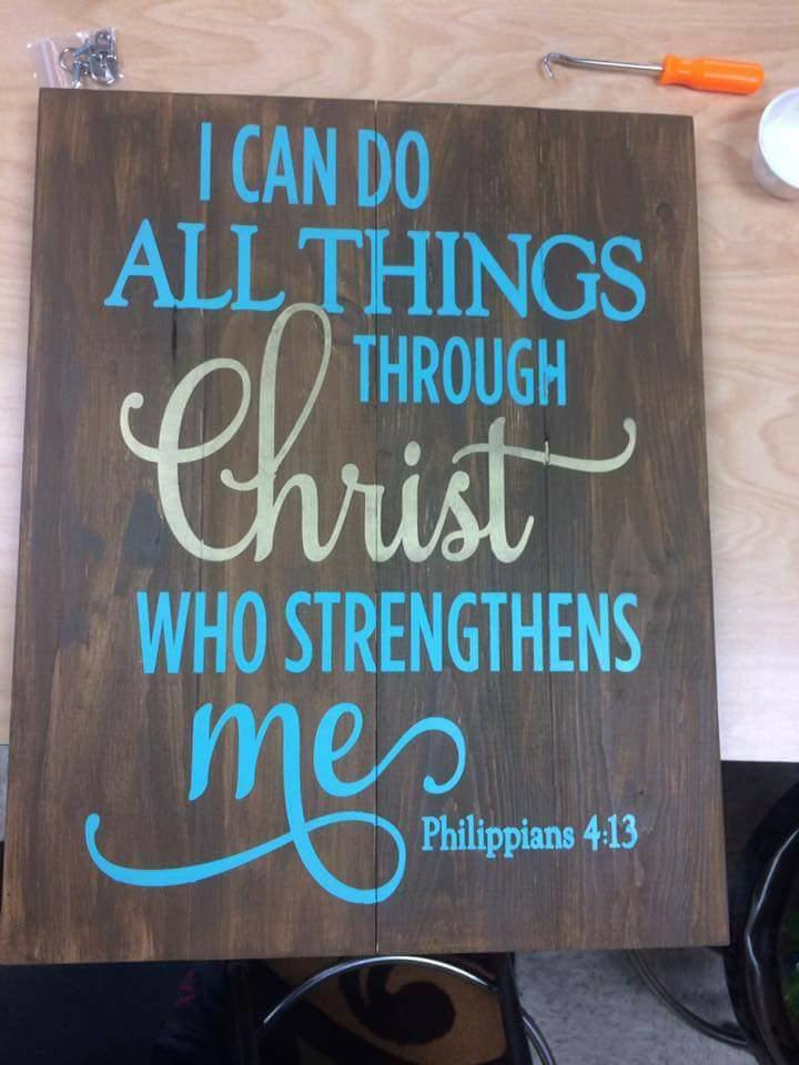 I can do all things through Christ  14x17