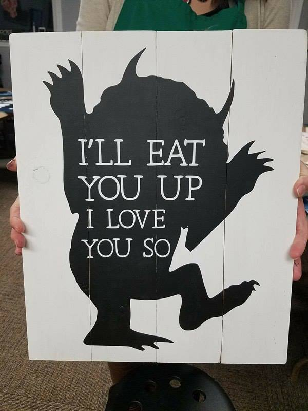 I'll eat you up I love you so 14x17