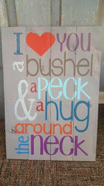 I love you a bushel and a peck 14x20