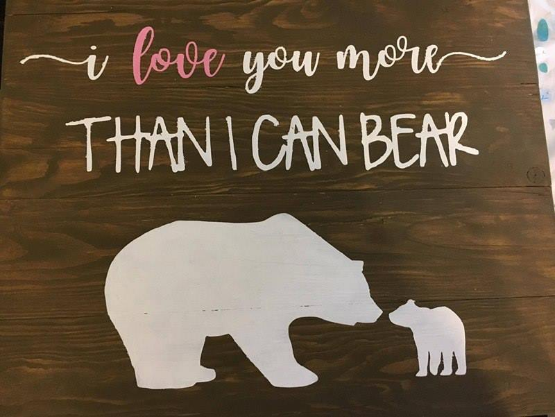 I love you  more than I can bear 14x17