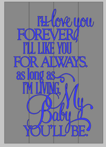 I'll love you forever 14x20