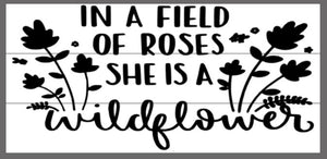 In a field of roses she is a wild child 10.5x22