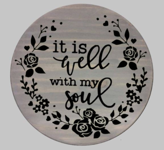 It Is Well With My Soul 15in Round Pallets By Design