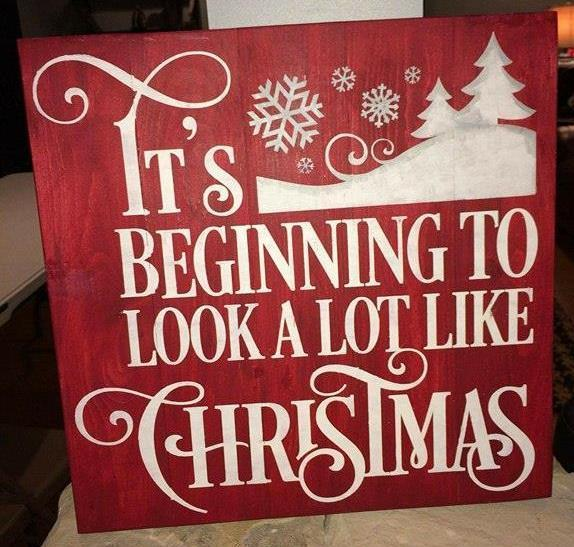 Its Beginning To Look Like Christmas.Its Beginning To Look A Lot Like Christmas With Snow Drift 14x14