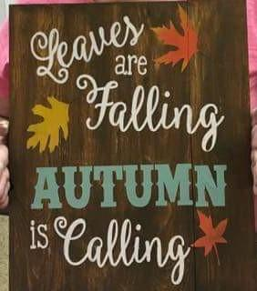 Leaves are falling autumn is calling 14x17