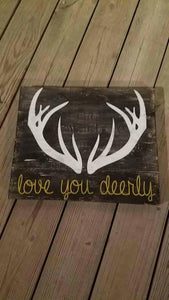 Love you deerly with antlers 10.5x14