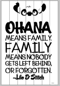 Ohana means Family 2ftx3ft