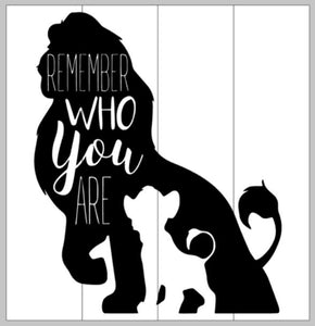 Remember who you are 10.5x14