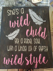 Shes a wild child 14x17