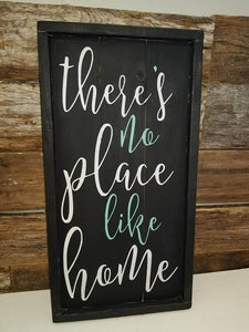 There's no place like home 10.5x22