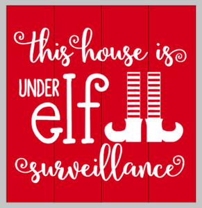 This house is under elf surveillance 14x14