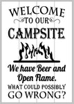 Welcome to our campsite we have beer and open flame 14x20