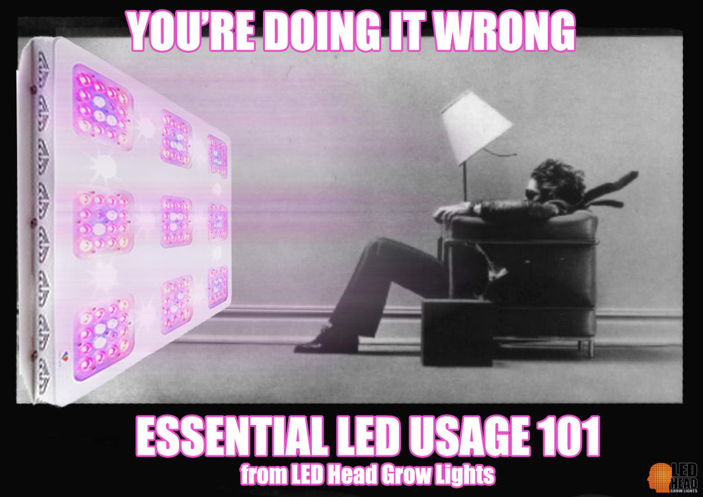 You're Using your LED Wrong!:  Essential LED Usage 101