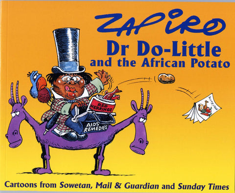 012 ANNUALS- 2003 -   Dr Do-Little and the African Potato