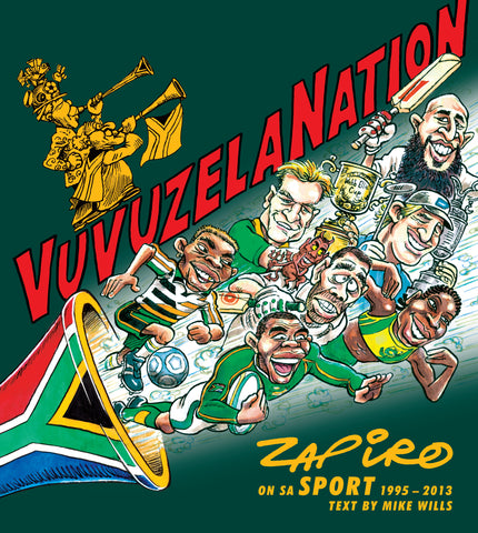 VuvuzelaNation - Collection of sporting cartoons spanning 20 years (personally signed by Zapiro)