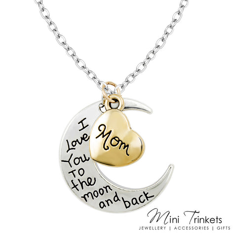 I Love You To The Moon & Back Necklace - Mom