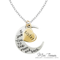 I Love You To The Moon & Back Necklace - Sister