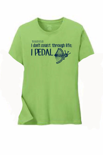 T-Shirt - I Don't Coast Through Life, I Pedal!