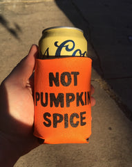 Not Pumpkin Spice