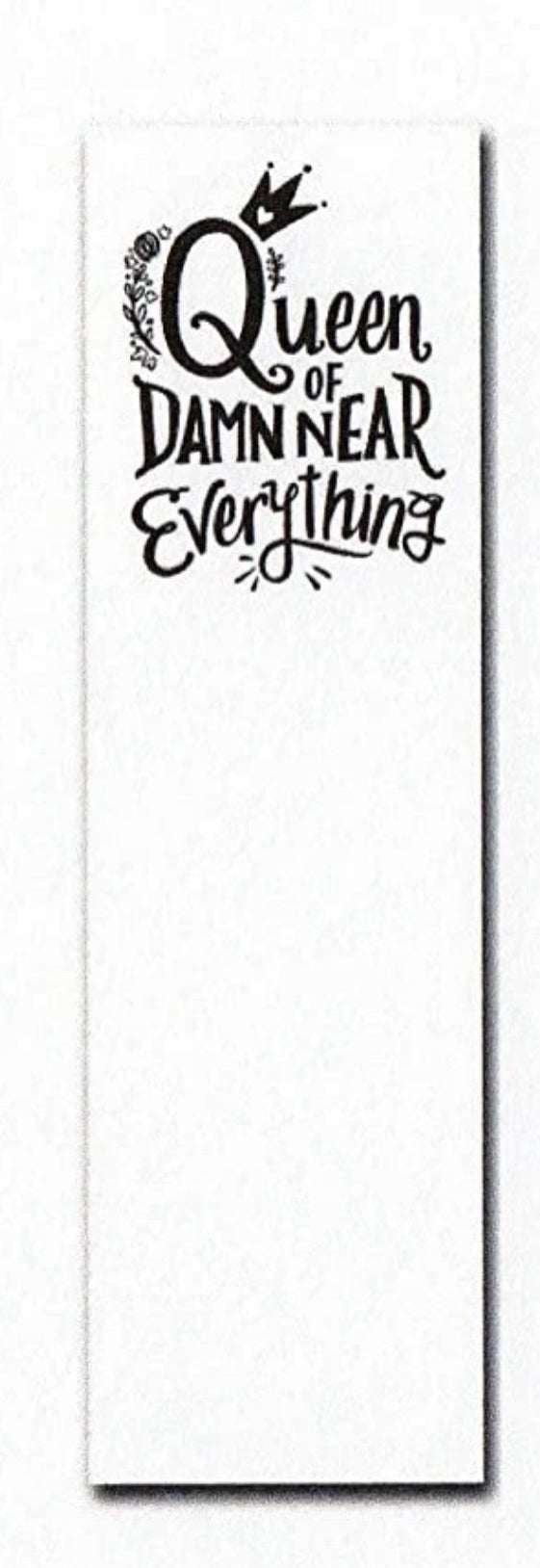 """Queen of Damn Near Everything""  List Notepad Tablet - Novelty Socks, Mens, Womens, Kids"