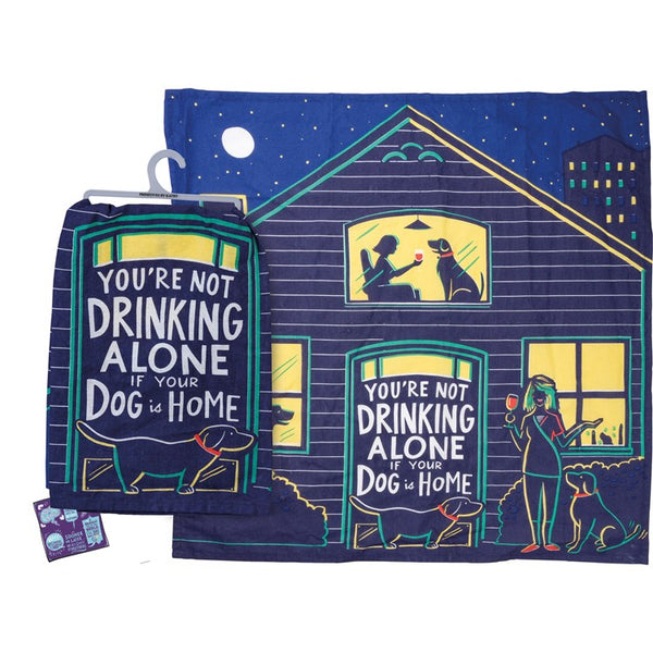 You're Not Drinking Alone If Your Dog Is Home Kitchen Towel - Novelty Socks, Mens, Womens, Kids