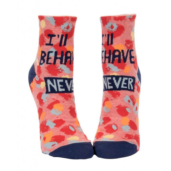 "Women's Ankle ""I'll Behave Never"" Socks - Jilly's Socks 'n Such"