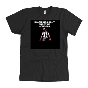 Back Kids Dont Shoot Up Schools T-Shirt