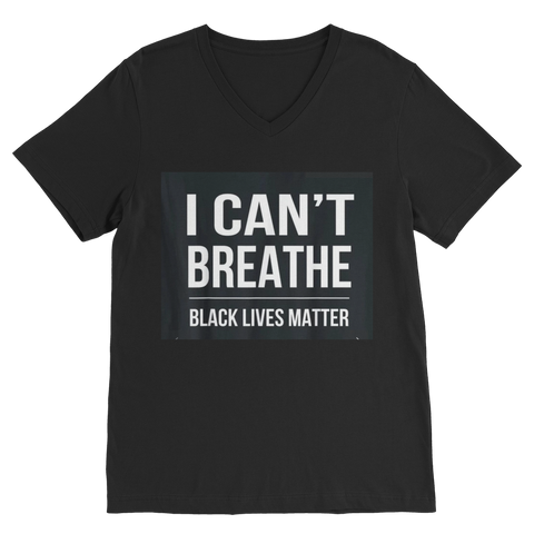 I CANT BREATHE Classic V-Neck T-Shirt