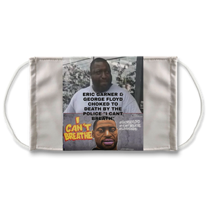"ERIC GARNER & GEORGE FLOYD  MURDERED,  "" I CANT BREATH"" RIP GEORGE FLOYD YOU WILL HAVE JUSTICE MASK"