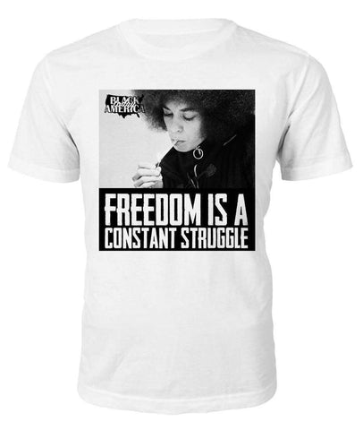 Freedom is a constant struggle T-shirt - Black Legacy