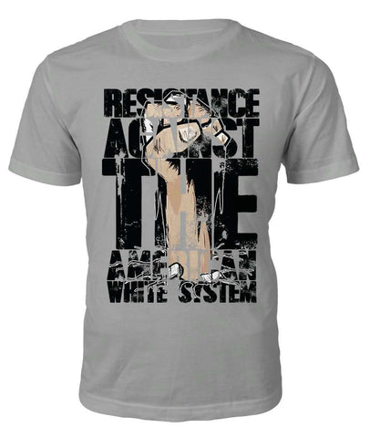 T-shirt - Resistance Against The White System T-shirt