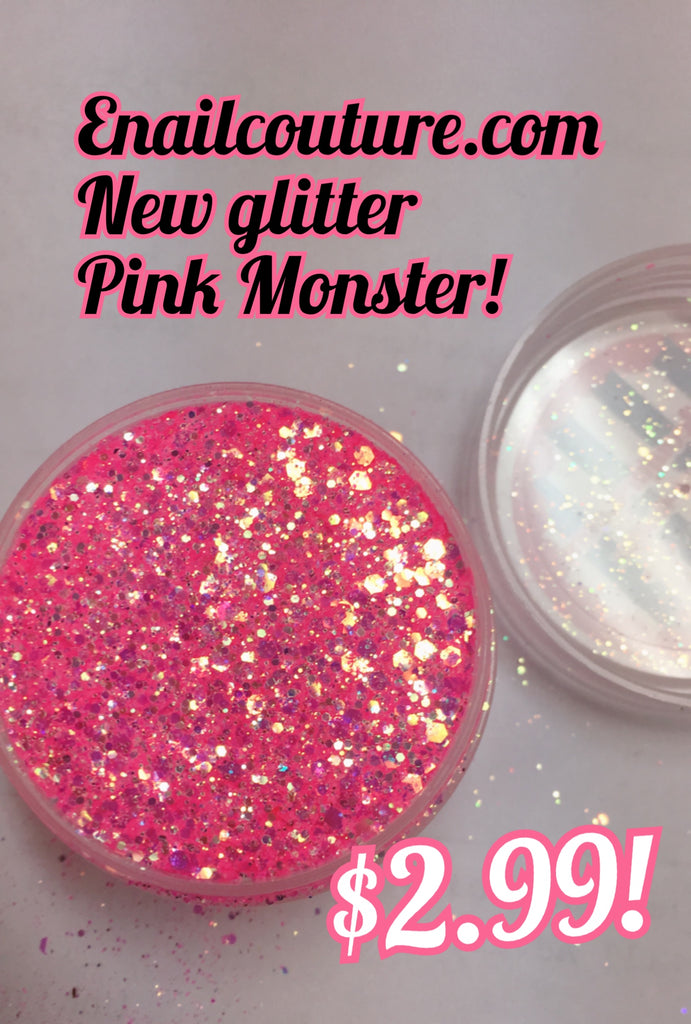 pink monster, pure glitter mix!