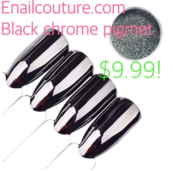 Black Chrome~! Onyx Pigment