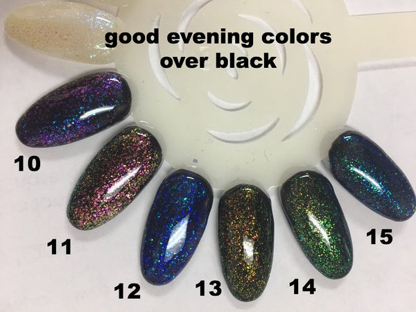 Good Evening! Fun gel dual chromatic colors