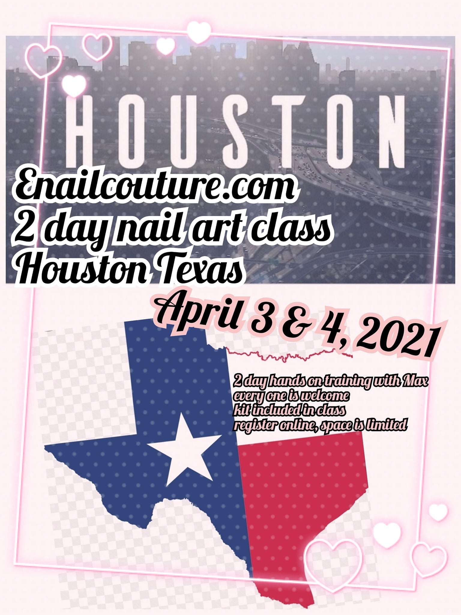 Houston Texas 2 day nail art festival class !~ 2021 April 3 & 4