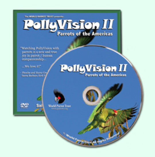 Pollyvision II - Parrots of the Americas