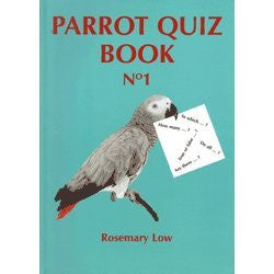 Parrot Quiz Book by Rosemary Low
