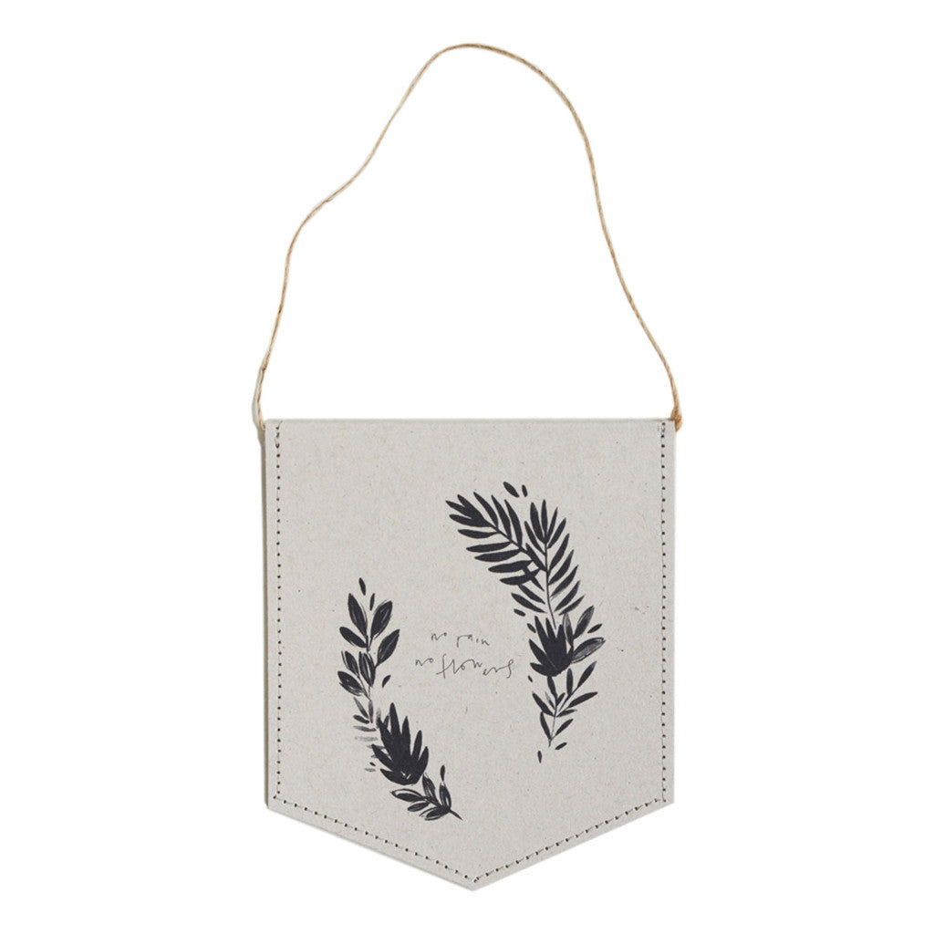 No Rain No Flowers Wall Hanging