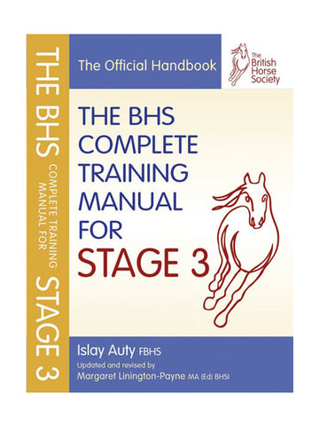 BHS Complete Training Manual for Stage 3 - Islay Auty FBHS