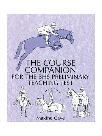 The Course Companion for BHS Stages Preliminary Teaching Test - Maxine Cave
