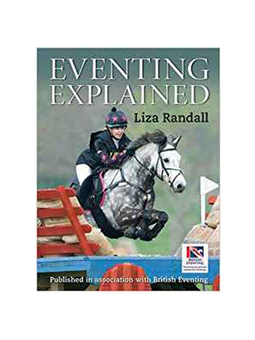 Eventing Explained - Liza Randall