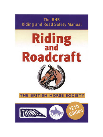 BHS Riding & Roadcraft 12th Ed